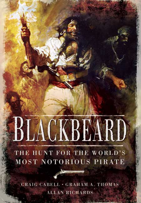 Blackbeard: Truth, Legends, Fiction and Myth