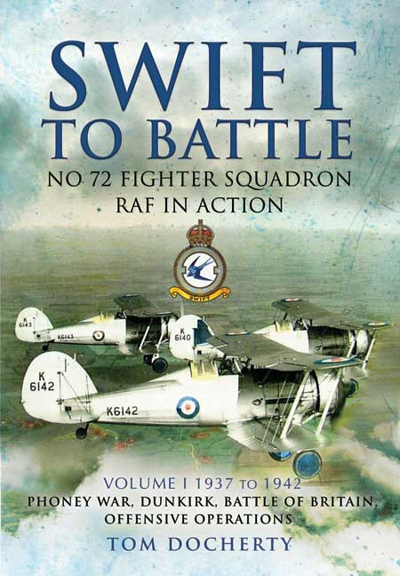 Swift to Battle: 72 Fighter Squadron RAF in Action