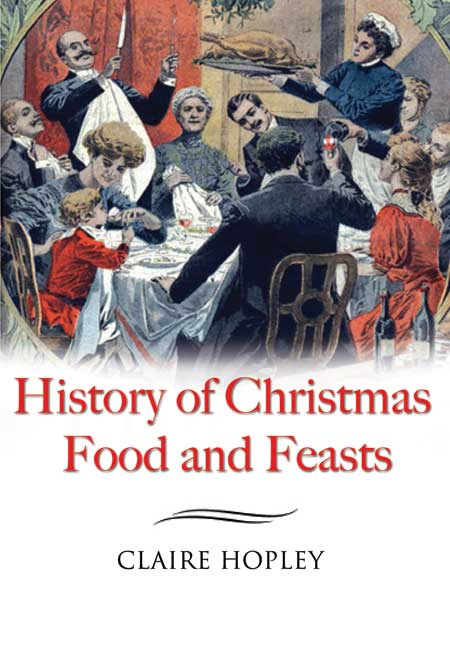 The History of Christmas Food & Feasts