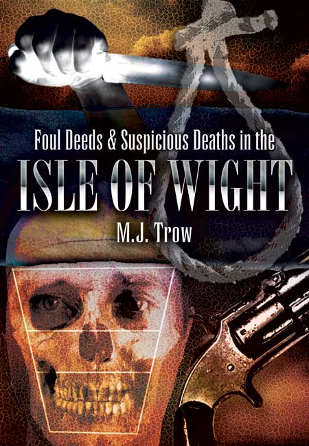 Foul Deeds and Suspicious Deaths in Isle of Wight