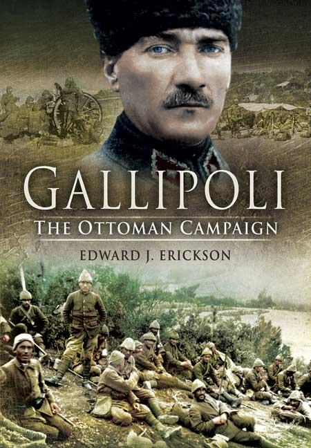 Gallipoli: The Ottoman Campaign