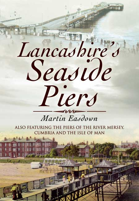 Lancashire's Seaside Piers