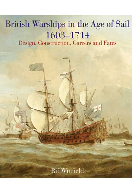 British Warships in the Age of Sail 1603-1714