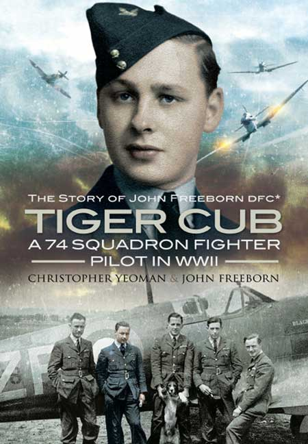 The Story of John Freeborn DFC* - Tiger Cub