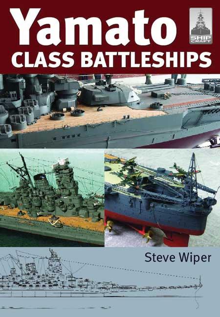 ShipCraft 14: Yamato Class Battleships