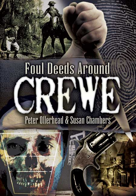 Foul Deeds around Crewe