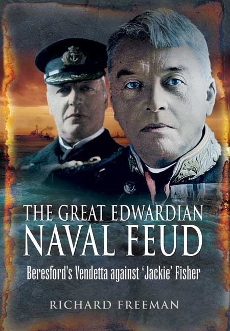 The Great Edwardian Naval Feud