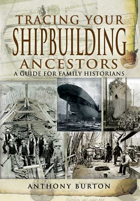 Tracing Your Shipbuilding Ancestors