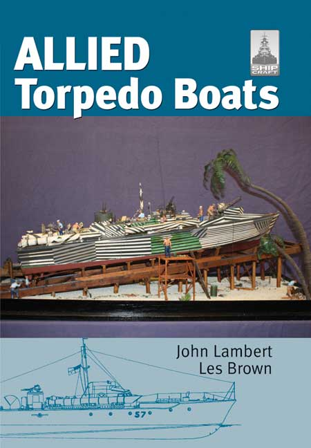 ShipCraft Special: Allied Torpedo Boats