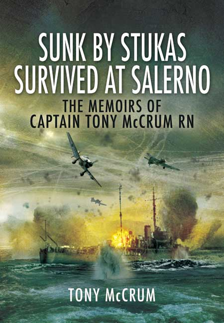 Sunk by Stukas, Survived at Salerno