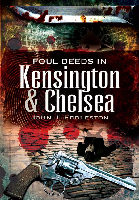 Foul Deeds in Kensington and Chelsea