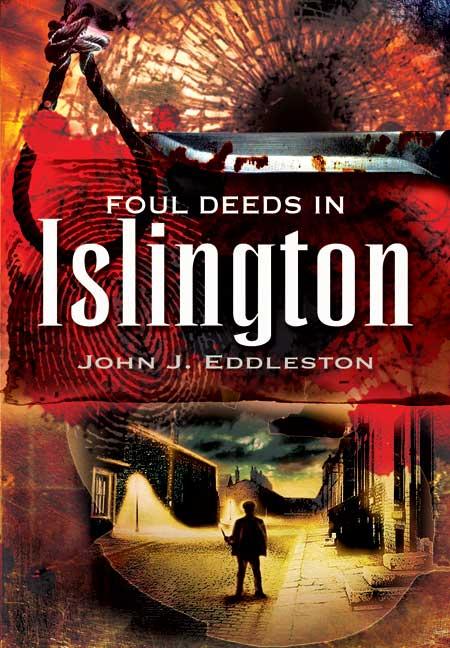 Foul Deeds in Islington