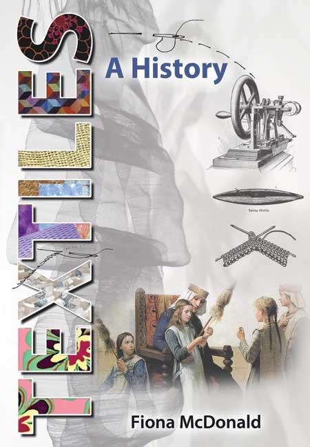 Textiles: A History