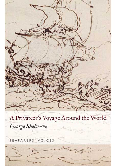 Seafarers' Voices 2: A Privateer's Voyage Round the World