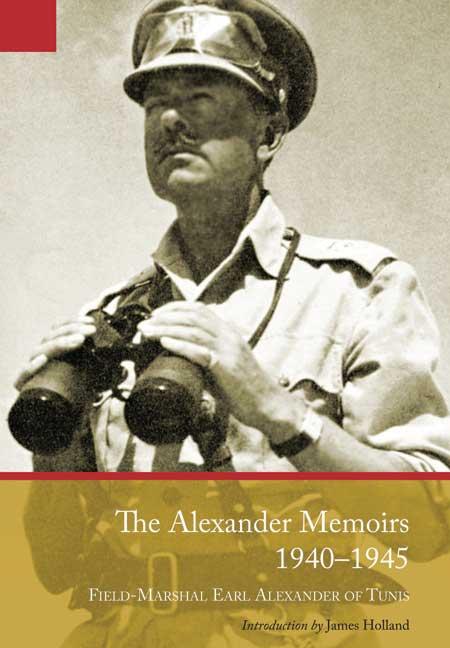 The Alexander Memoirs, 1940-1945