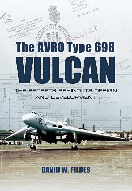 The Avro Type 698 Vulcan: Design and Development