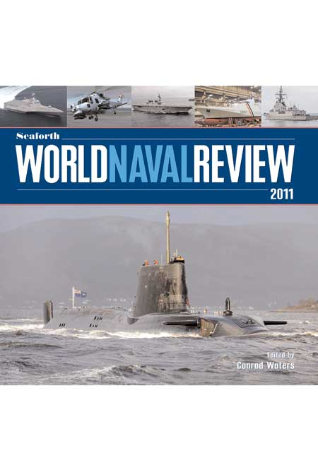 Seaforth World Naval Review 2011