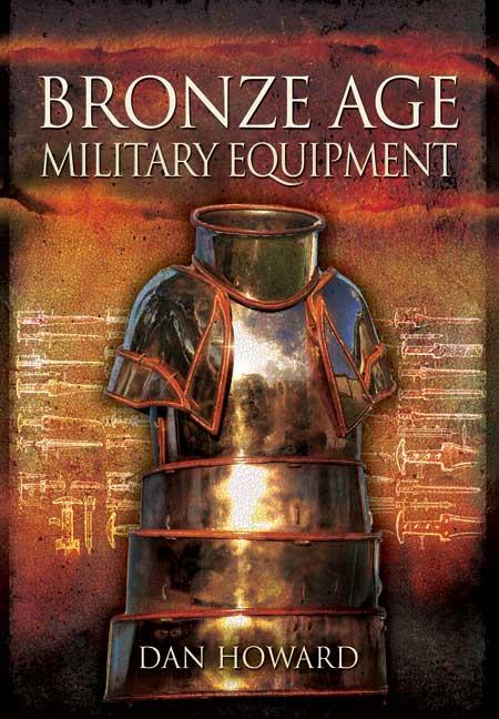 Bronze Age Military Equipment