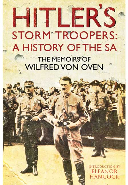 Hitler's Storm Troopers: A History of the SA