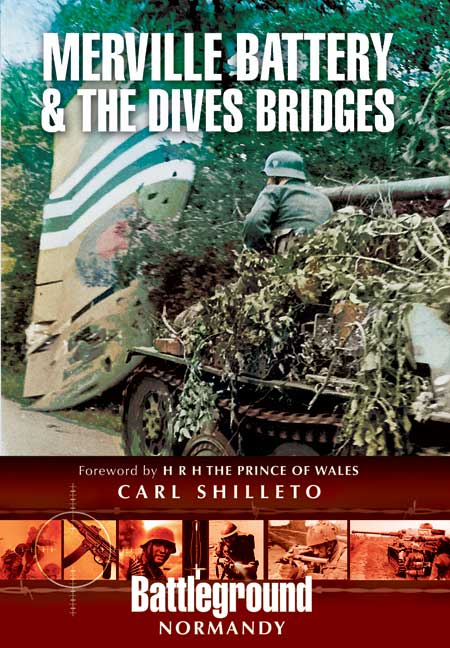Merville Battery & The Dives Bridges