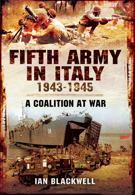 Fifth Army in Italy 1943 - 1945