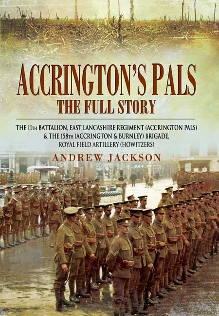 Accrington's Pals: The Full Story