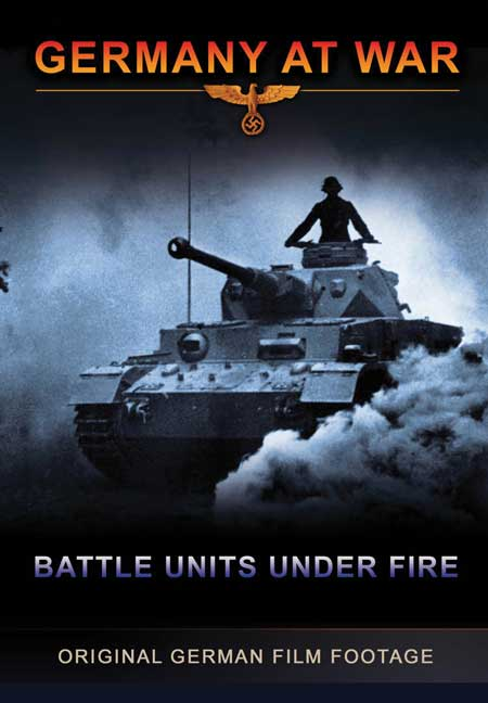 Germany At War - Battle Units Under Fire DVD