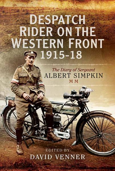 Despatch Rider on the Western Front 1915–18
