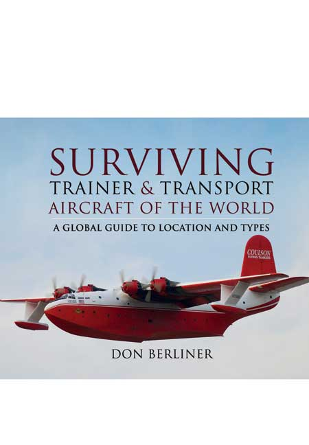 Surviving Trainer and Transport Aircraft of the World