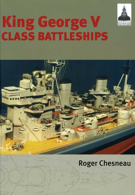 ShipCraft 2: King George V Class Battleships