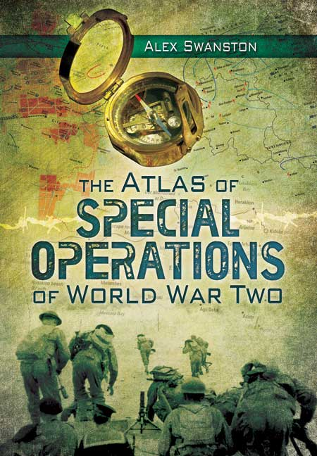 The Atlas of Special Operations of World War Two
