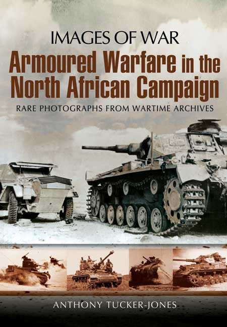 Armoured Warfare in the North African Campaign