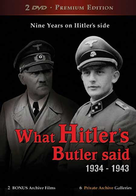 What Hitler's Butler Said