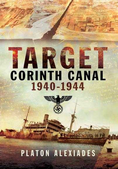 Target Corinth Canal 1940–1944