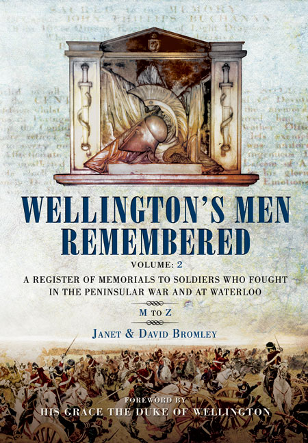 Wellington's Men Remembered Vol. 2