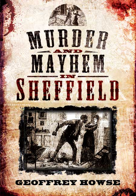 Murder and Mayhem in Sheffield