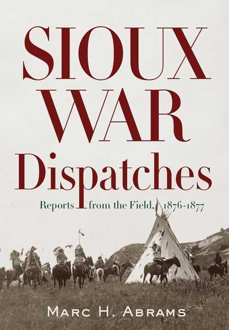 Sioux War Dispatches