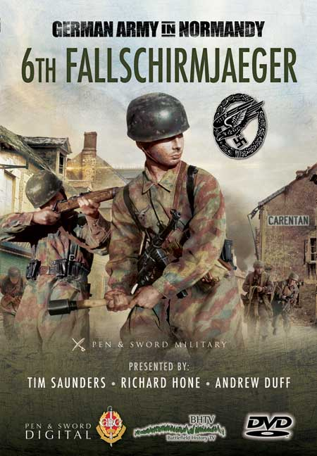 The Germans in Normandy: 6th Fallschirmjaeger