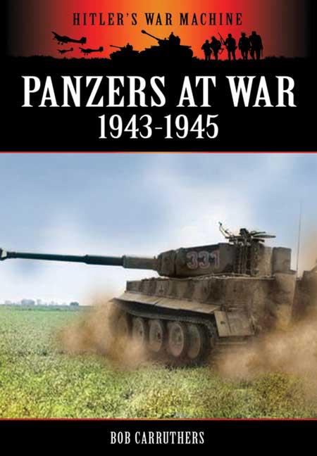 Panzers at War 1943-1945