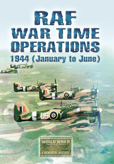 RAF War Time Operations 1944 (Jan-June)