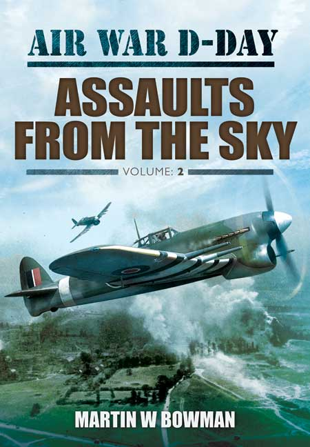 Air War D-Day: Assaults from the Sky