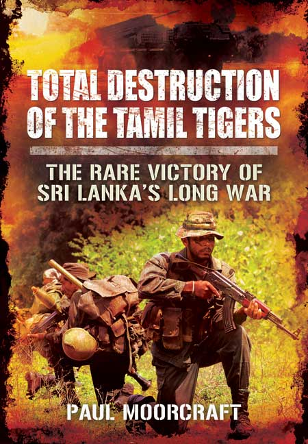 Total Destruction of the Tamil Tigers