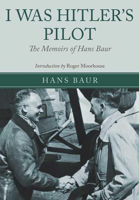 I Was Hitler's Pilot