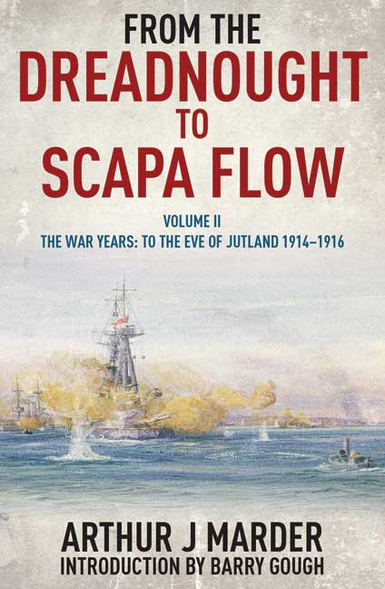 From the Dreadnought to Scapa Flow Volume II