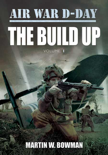 Air War D-Day: The Build Up