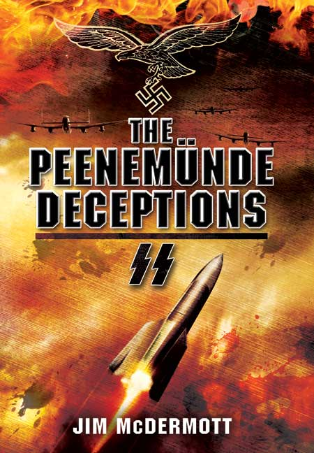 The Peenemunde Deceptions