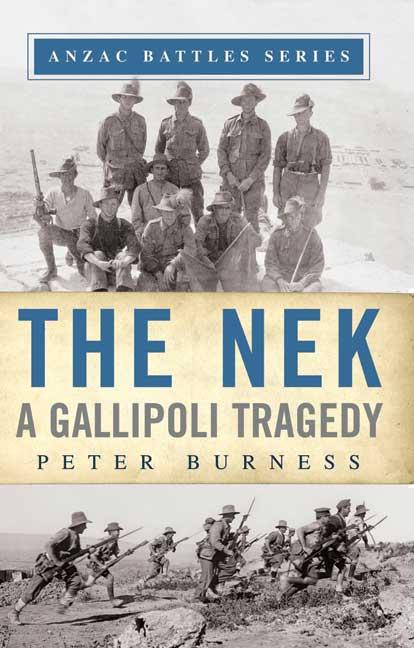 The Nek: A Gallipoli Tragedy