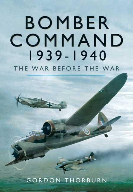 Bomber Command 1939 - 1940