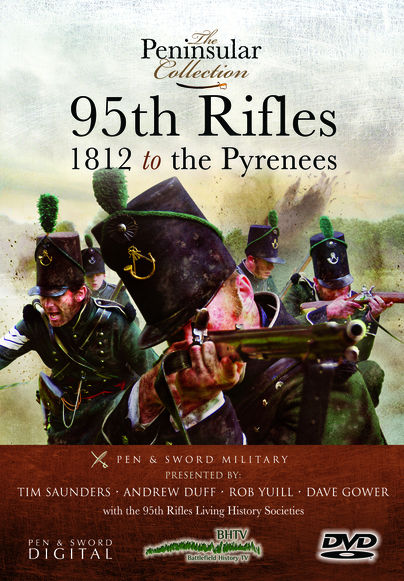 The Peninsular Collection: 95th Rifles - 1812 to the Pyrenees
