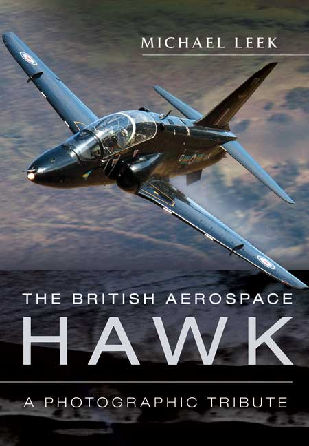 The British Aerospace Hawk: A Photographic Tribute